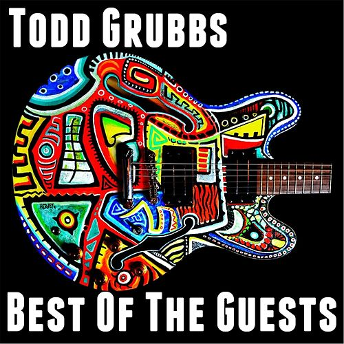 Best of the Guests by Todd Grubbs