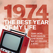 The Best Year Of My Life: 1974 von Various Artists