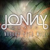 Nobody Ever Will by Jonny Craig