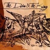 The Duke & The King de The Duke & The King