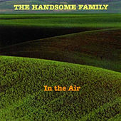 In The Air de The Handsome Family