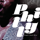 Philly Super Soul Hits de Various Artists