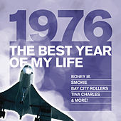 The Best Year Of My Life: 1976 by Various Artists