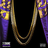 Based On A T.R.U. Story (Chopped Not Slopped) de 2 Chainz