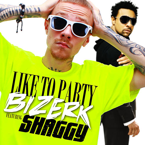 Like To Party by Bizerk