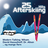 25 Afterskiing Hits by Various Artists
