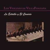 La Estrella y el Canario von Los Violines De Villa Fontana