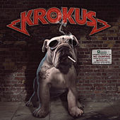 Dirty Dynamite by Krokus