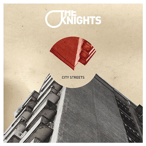 City Streets - EP by The Knights