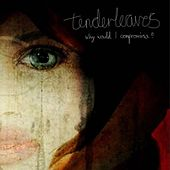 Why would I compromise? by Tenderleaves