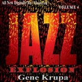 Gene Krupa: Jazz Explosion, Vol. 4 de Gene Krupa