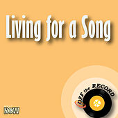 Living for a Song - Single by Off the Record