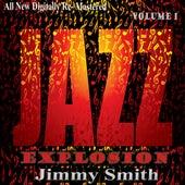 Jimmy Smith: Jazz Explosion, Vol.1 von Jimmy Smith