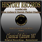 A Recital With Peter Anders & Dietrich Fischer-Dieskau (History Records - Classical Edition 107 -  Original Recordings - Remastered) von Various Artists