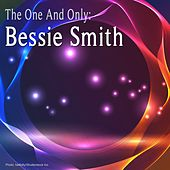 The One and Only: Bessie Smith (Remastered) de Bessie Smith