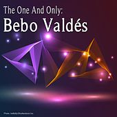 The One And Only: Bebo Valdés de Bebo Valdes