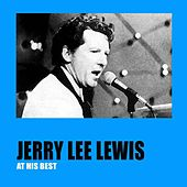 Jerry Lee Lewis At His Best by Jerry Lee Lewis