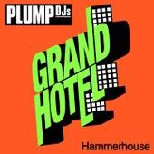 Hammerhouse by Plump DJs