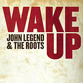 Wake Up [Digital 45] von John Legend