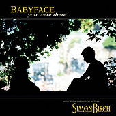 You Were There de Babyface