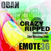 Crazy Ripped - Single de Oban