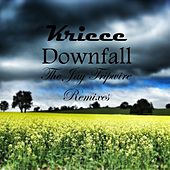 Downfall (The Jay Tripwire Mixes) by Kriece