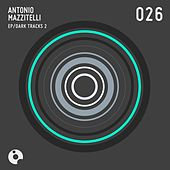 Dark Tracks 2 - Single by Antonio Mazzitelli