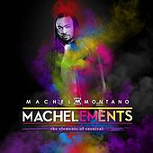 Machelements (Volume 1) by Machel Montano