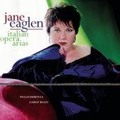 Jane Eaglen Sings Italian Opera Arias di Jane Eaglen