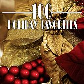 100 Holiday Favorites by Various Artists