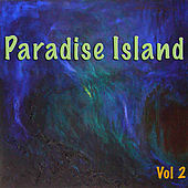Paradise Island, Vol 2 by Various Artists