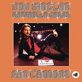 Far L'Amore by Bob Sinclar