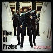 Breakthrough by Men of Praise