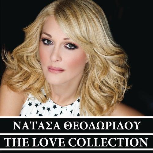 "Natasa Theodoridou (Νατάσα Θεοδωρίδου): ""The Love Collection - Νατάσα Θεοδωρίδου"""