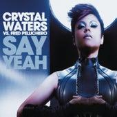 Say Yeah de Crystal Waters