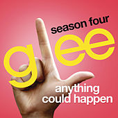 Anything Could Happen (Glee Cast Version) de Glee Cast