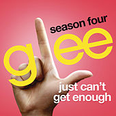 Just Can't Get Enough (Glee Cast Version) de Glee Cast