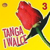 Tanga i walce, Vol. 3 by Big Dance