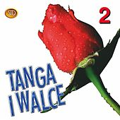 Tanga i walce, Vol. 2 by Big Dance