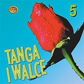 Tanga i walce, Vol. 5 by Big Dance