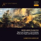 Pasquini: Works for Organ and Harpsichord by Lorenzo Ghielmi