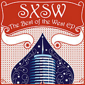 SXSW: The Best Of The West by Various Artists