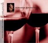 Romantik zum Rotwein von Various Artists