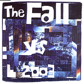 The Fall vs 2003 by The Fall