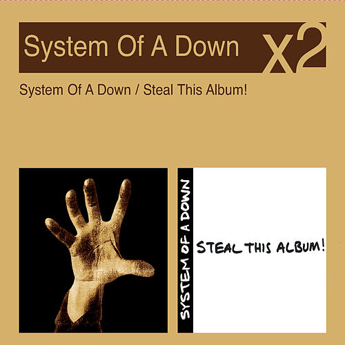 System Of A Down/Steal This Album von System of a Down
