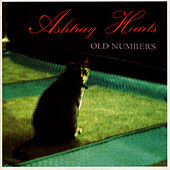 Old Numbers by Ashtray Hearts