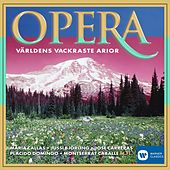 Opera - Världens vackraste arior / The Most Beautiful Arias in the World by Various Artists