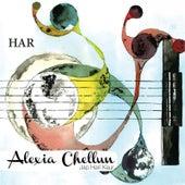Har by Alexia Chellun