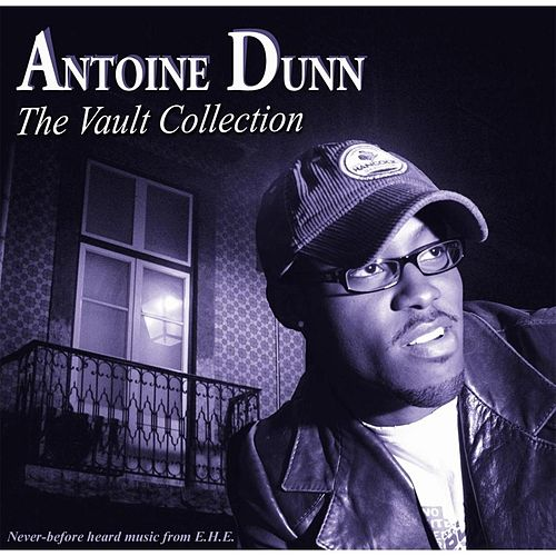 The Vault Collection by Antoine Dunn