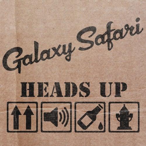 Heads up by Galaxy safari